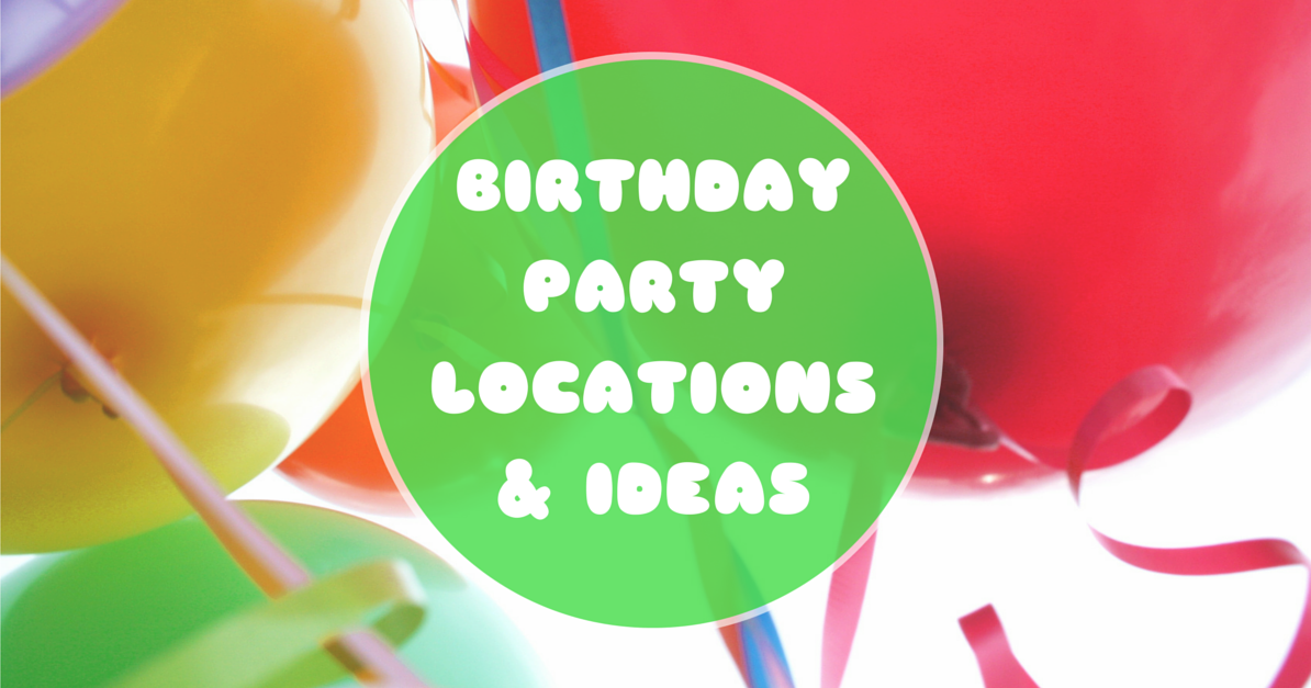 Birthday Party Locations Ideas In The Twin Cities
